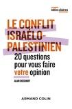 Alain Dieckhoff - Le conflit israélo-palestinien - 20 questions pour vous faire votre opinion.