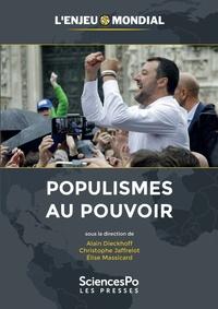 Alain Dieckhoff et Christophe Jaffrelot - Populismes au pouvoir.