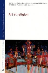 Alain Dierkens et Sylvie Peperstraete - Art et religion.