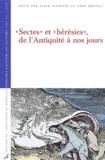 """Alain Dierkens et  Collectif - Sectes et """"hérésies"""" de l'Antiquité à nos jours."""