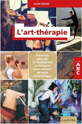 Alain Dikann - L'art-thérapie.