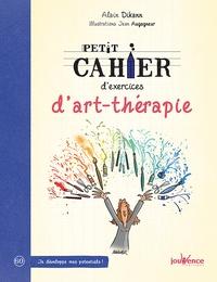 Alain Dikann - Petit cahier d'exercices d'art-thérapie.