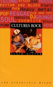 Alain Dister - Cultures Rock.