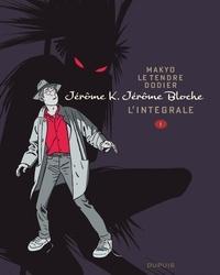 Alain Dodier et  Makyo - Jérôme K. Jérôme Bloche - L'intégrale Tome 1 : .