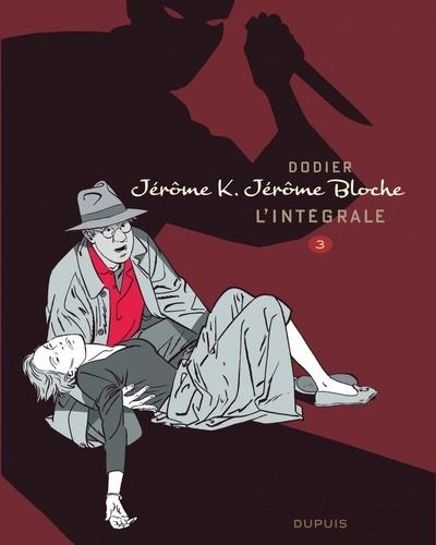 Alain Dodier - Jérôme K. Jérôme Bloche - L'intégrale Tome 3 : .