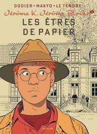 Alain Dodier et  Makyo - Jérôme K. Jérôme Bloche Tome 2 : Les êtres de papier.
