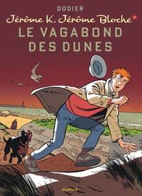 Alain Dodier - Jérôme K. Jérôme Bloche Tome 8 : Le vagabond des dunes.