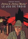 Alain Dodier et  Makyo - Jérôme K. Jérôme Bloche Tome 5 : Le jeu des Trois.