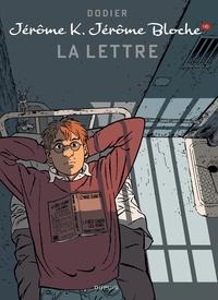 Alain Dodier et  Cerise - Jérôme K. Jérôme Bloche Tome 16 : La lettre.