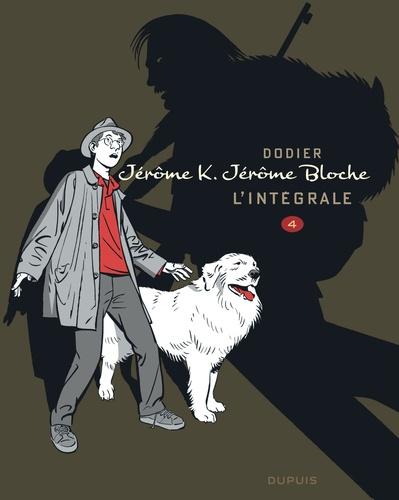 Alain Dodier - Jérôme K. Jérôme Bloche - L'intégrale Tome 4 : .