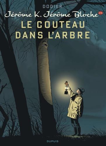 Alain Dodier - Jérôme K. Jérôme Bloche Tome 26 : Le couteau dans l'arbre.