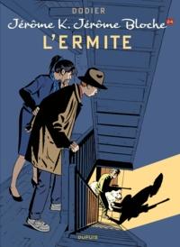 Alain Dodier - Jérôme K. Jérôme Bloche Tome 24 : L'ermite.
