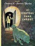 Alain Dodier - Jérôme K. Jérôme Bloche Tome 26 : Le couteau dans l'arbre - Tirage de tête.