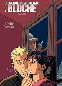 Alain Dodier - Jérôme K. Jérôme Bloche Tome 11 : Le Coeur à droite.