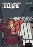 Alain Dodier - Jérôme K. Jérôme Bloche Tome 16 : La Lettre.