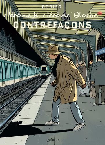 Alain Dodier - Jérôme K. Jérôme Bloche Tome 27 : Contrefaçons - Edition spéciale.