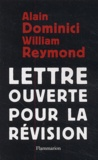 Alain Dominici et William Reymond - Lettre ouverte pour la révision.