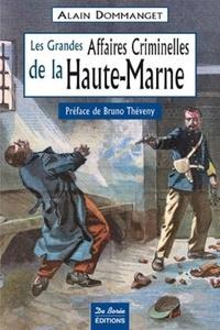 Les Grandes Affaires Criminelles de la Haute-Marne.pdf