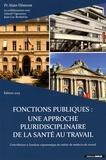 Alain Dômont - Fonctions publiques : une approche pluridisciplinaire de la santé au travail.