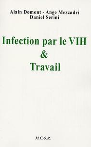Alain Dômont et Ange Mezzadri - Infection par le VIH et travail.