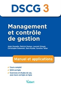 Alain Donadio et Patrick Dumas - Management et contrôle de gestion DSCG 3 - Manuel et applications.