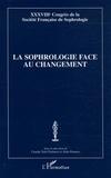 Alain Donnars et Claudie Terk-Chalanset - La sophrologie face au changement - 38e Congrès de la Société Française de Sophrologie.