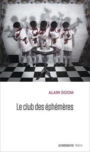 Alain Doom - Le club des éphémères.