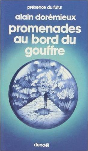 Alain Dorémieux - Promenades au bord du gouffre.