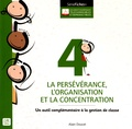Alain Doucet - La persévérance, l'organisation et la concentration.