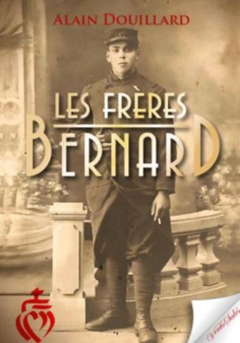 Alain Douillard - Les frères Bernard.