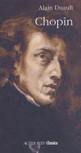 Alain Duault - Chopin.