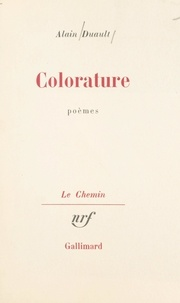 Alain Duault et Georges Lambrichs - Colorature.