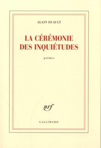Alain Duault - La cérémonie des inquiétudes.