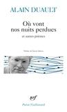 Alain Duault - Où vont nos nuits et autres poèmes.