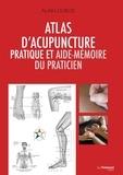 Alain Dubois - Atlas d'acupuncture pratique et aide-mémoire du praticien.