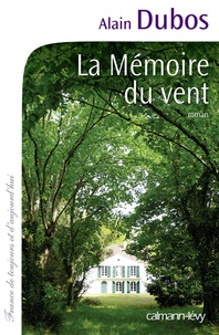 Alain Dubos - La Mémoire du vent.