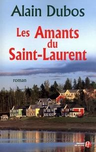 Alain Dubos - Les amants du Saint-Laurent.