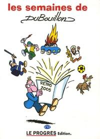 Alain Dubouillon - Les semaines de Dubouillon - N° 12.