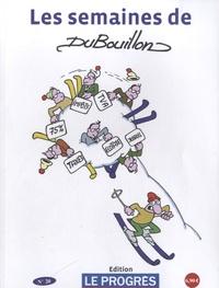 Alain Dubouillon - Les semaines de Dubouillon - N° 20.