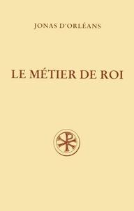 Alain Dubreucq et  Jonas d'Orléans - Le métier de roi.