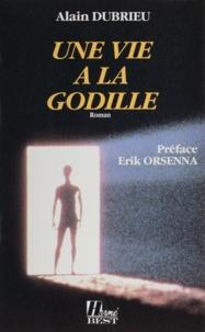 Alain Dubrieu - Une vie à la godille.