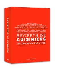 Alain Ducasse Editions - Secrets de cuisiniers - 135 cours en pas à pas.