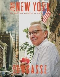 Alain Ducasse - J'aime New York - Mon New York gourmand en 150 adresses.