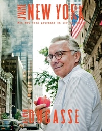 Alain Ducasse et Alex Vallis - J'aime New York.