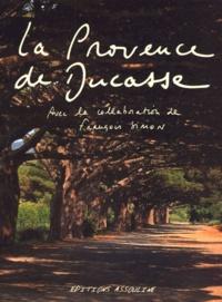 Histoiresdenlire.be La Provence de Ducasse Image