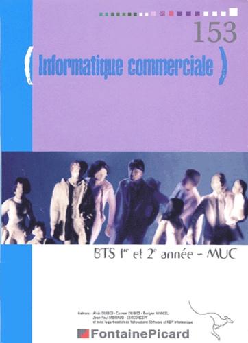 Alain Dugied et Carmen Dugied - Informatique commerciale BTS 1e et 2e année MUC.