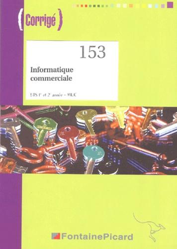 Alain Dugied - Informatique commerciale - corrigés - BTS 1e et 2e année - MUC. 1 Cédérom