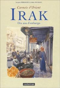 Alain Dugrand et Jacques Ferrandez - Irak - Dix ans d'embargo.