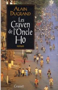 Alain Dugrand - Les Craven de l'oncle Ho.