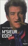 Alain Dugrand - M'sieur Eddy et moi.